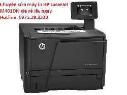 Chuyên sửa máy in HP LaserJet M401DN giá rẻ lấy ngay