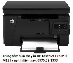 Trung tâm sửa máy in HP LaserJet Pro MFP M125a uy tín lấy ngay
