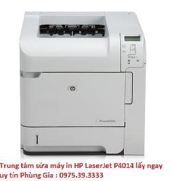 Trung tâm sửa máy in HP LaserJet P4014 lấy ngay uy tín