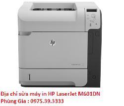 Địa chỉ sửa máy in HP LaserJet M601DN giá rẻ hà nội