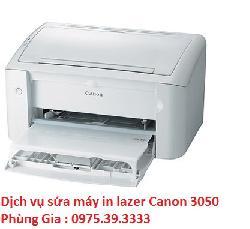 Dịch vụ sửa máy in lazer Canon 3050 lấy ngay giá rẻ
