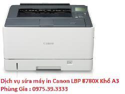 Dịch vụ sửa máy in Canon LBP 8780X Khổ A3 uy tín hà nội